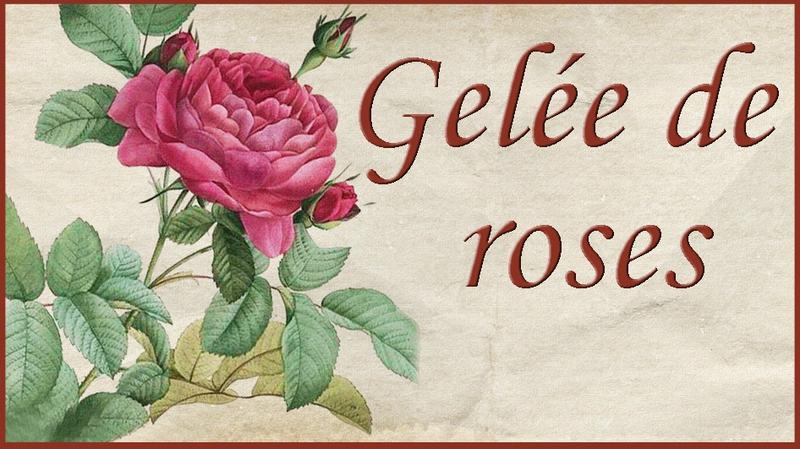 gelée roses